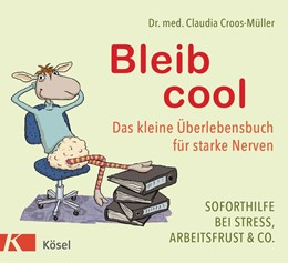 Abbildung von Croos-Müller | Bleib cool | 1. Auflage | 2019 | beck-shop.de