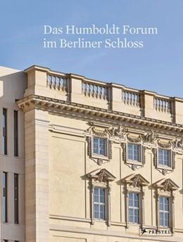 Abbildung von Dorgerloh / Wolter | Das Humboldt Forum im Berliner Schloss | 2020