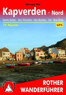 Abbildung von Will | Kapverden Nord: Santo Antão, São Vincente, São Nicolau, Sal, Boa Vista | 1. Auflage | 2019 | 75 Touren. Mit GPS-Tracks