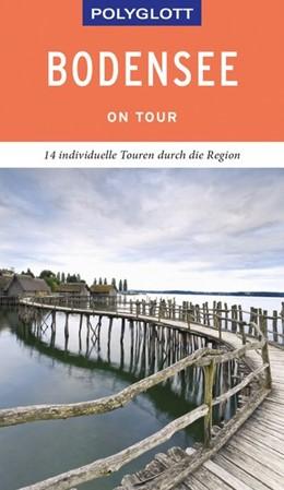 Abbildung von Weber | POLYGLOTT on tour Reiseführer Bodensee | 2019 | Individuelle Touren durch die ...