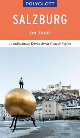 Abbildung von Weiss | POLYGLOTT on tour Reiseführer Salzburg - Stadt und Land | 1. Auflage | 2019 | beck-shop.de
