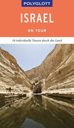 Abbildung von Lauer | POLYGLOTT on tour Reiseführer Israel | 1. Auflage | 2019 | beck-shop.de