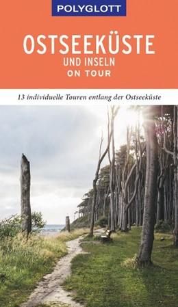 Abbildung von Höh | POLYGLOTT on tour Reiseführer Ostseeküste & Inseln | 2019 | 13 individuelle Touren entlang...