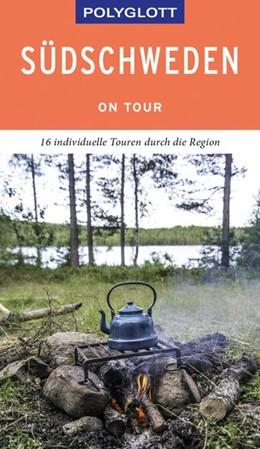 Abbildung von Nowak   POLYGLOTT on tour Reiseführer Südschweden   1. Auflage   2019   beck-shop.de
