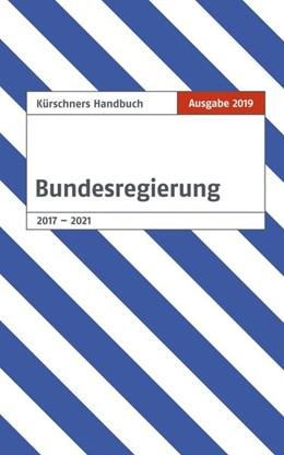 Abbildung von Holzapfel   Kürschners Handbuch der Bundesregierung   Ausgabe 2019   2019   Ausgabe 2019