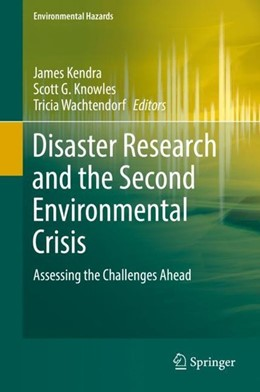 Abbildung von Kendra / Knowles | Disaster Research and the Second Environmental Crisis | 1. Auflage | 2019 | beck-shop.de