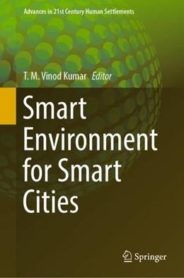 Abbildung von Vinod Kumar | Smart Environment for Smart Cities | 2019