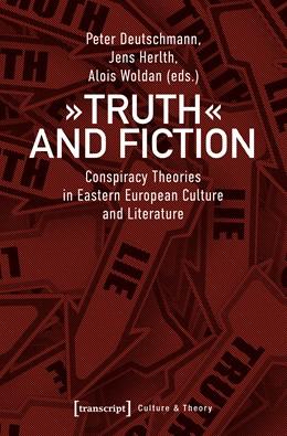 Abbildung von Deutschmann / Herlth / Woldan | »Truth« and Fiction | 2020 | Conspiracy Theories in Eastern... | 193
