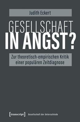 Abbildung von Eckert | Gesellschaft in Angst? | 1. Auflage | 2019 | 56 | beck-shop.de