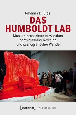 Abbildung von Di Blasi   Das Humboldt Lab   2019   Museumsexperimente zwischen po...   41
