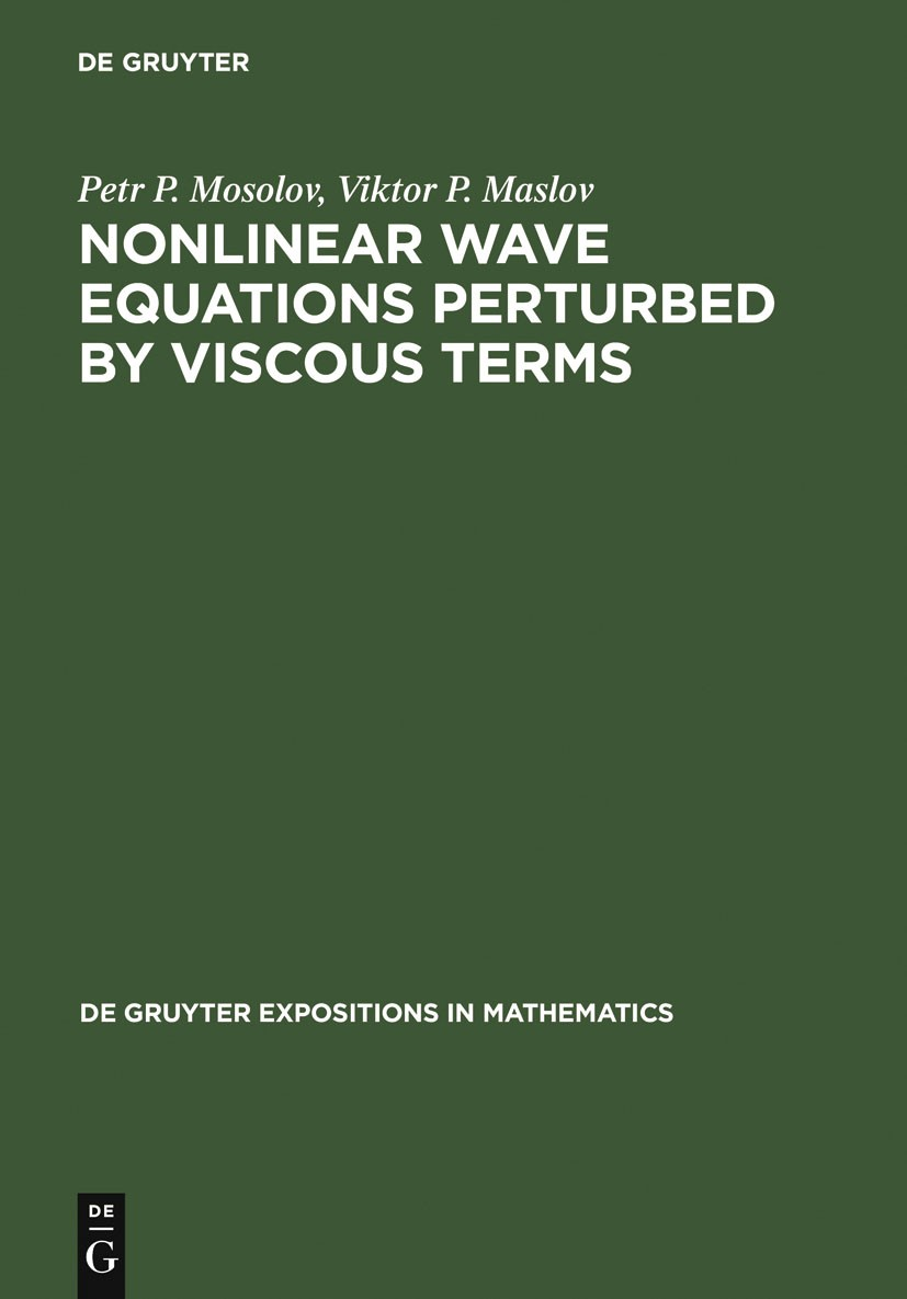 Nonlinear Wave Equations Perturbed by Viscous Terms | Mosolov / Maslov, 2000 | Buch (Cover)