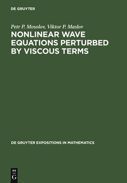Abbildung von Mosolov / Maslov | Nonlinear Wave Equations Perturbed by Viscous Terms | 2000