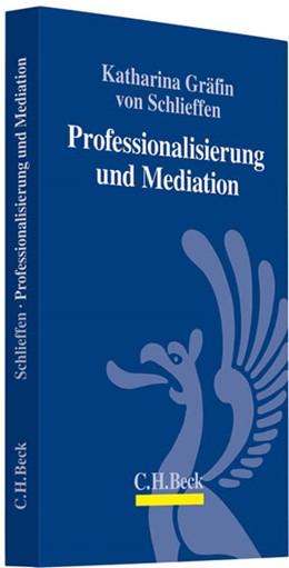 Abbildung von von Schlieffen   Professionalisierung und Mediation   2010