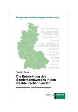 Abbildung von Dietze   Die Entwicklung des Sonderschulwesens in den westdeutschen Ländern   1. Auflage   2019   beck-shop.de