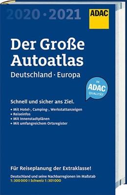 Abbildung von Großer ADAC Autoatlas 2020/2021, Deutschland 1:300 000, Europa 1:750 000 | 2019