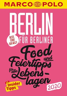 Abbildung von Wiedemeier | MARCO POLO Beste Stadt der Welt - Berlin 2020 MARCO POLO Cityguides) | 17. Auflage | 2019 | Food- und Feiertipps für alle ...