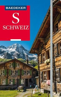 Abbildung von Abend / Schliebitz   Baedeker Reiseführer Schweiz   16., völlig überarbeitete und neu gestaltete Auflage   2019   mit praktischer Karte EASY ZIP