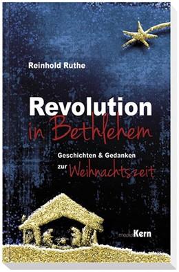 Abbildung von Ruthe   Revolution in Bethlehem   1. Auflage   2019   beck-shop.de