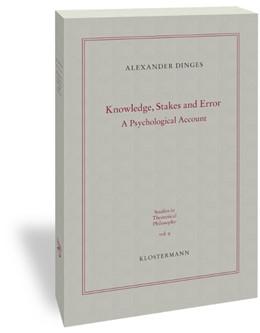 Abbildung von Dinges | Knowledge, Stakes and Error | 1. Auflage | 2019 | beck-shop.de