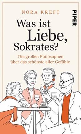 Abbildung von Kreft | Was ist Liebe, Sokrates? | 1. Auflage | 2019 | beck-shop.de