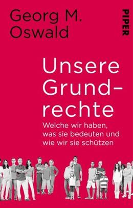 Abbildung von Oswald | Unsere Grundrechte | 1. Auflage | 2020 | beck-shop.de