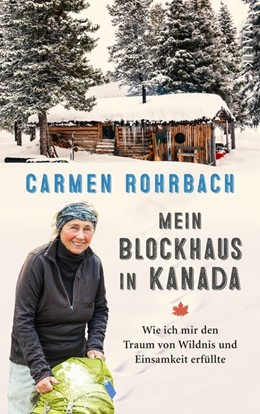 Abbildung von Rohrbach   Mein Blockhaus in Kanada   3. Auflage   2019   beck-shop.de