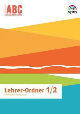 Abbildung von ABC-Lernlandschaft 1/2. Lehrermaterial Klasse 1/2 | 1. Auflage | 2020 | beck-shop.de