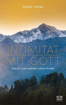 Abbildung von Harter | Intimität mit Gott | 1. Auflage | 2019 | beck-shop.de