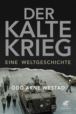 Abbildung von Westad | Der Kalte Krieg | 2019 | Eine Weltgeschichte