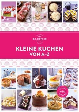 Abbildung von Kleine Kuchen von A-Z   1. Auflage   2019   beck-shop.de