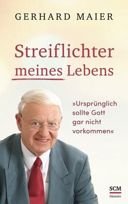 Abbildung von Maier | Streiflichter meines Lebens | 1. Auflage | 2019 | beck-shop.de