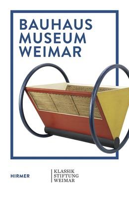 Abbildung von Holler / Bestgen / Ackermann | Bauhaus Museum Weimar | 2019 | The Bauhaus Comes from Weimar