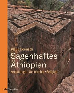 Abbildung von Dornisch | Sagenhaftes Äthiopien | 2019 | Archäologie, Geschichte, Relig...