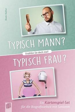 Abbildung von Rüther | Erzählen Sie doch mal! Typisch Mann? Typisch Frau? | 1. Auflage | 2019 | beck-shop.de