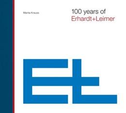 Abbildung von Krauss   100 years of Erhardt+Leimer   1. Auflage   2021   beck-shop.de