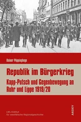 Abbildung von Pöppinghege   Republik im Bürgerkrieg   2019   Kapp-Putsch und Gegenbewegung ...