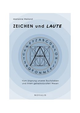 Abbildung von Weiland | Kulturgeschichte / ZEICHEN und LAUTE | 1. Auflage | 2019 | beck-shop.de