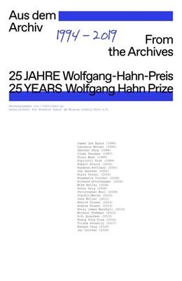 Abbildung von Cugini   25 Jahre Wolfgang-Hahn-Preis. 1994-2019. Aus dem Archiv / 25 Years Wolfgang Hahn Prize. 1994-2019. From the Archives   1. Auflage   2019   beck-shop.de