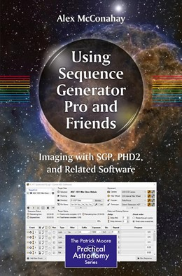 Abbildung von McConahay | Using Sequence Generator Pro and Friends | 1st ed. 2019 | 2019 | Imaging with SGP, PHD2, and Re...