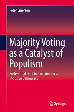 Abbildung von Emerson | Majority Voting as a Catalyst of Populism | 1st ed. 2020 | 2019 | Preferential Decision-making f...