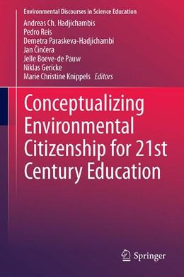 Abbildung von Hadjichambis / Reis | Conceptualizing Environmental Citizenship for 21st Century Education | 1. Auflage | 2020 | 4 | beck-shop.de