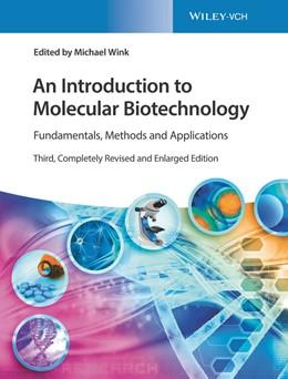 Abbildung von Wink | An Introduction to Molecular Biotechnology | 2020 | Fundamentals, Methods and Appl...