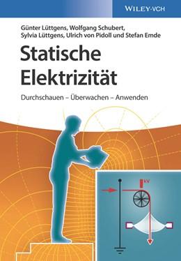 Abbildung von Lüttgens / Emde | Statische Elektrizität | 1. Auflage | 2019 | beck-shop.de