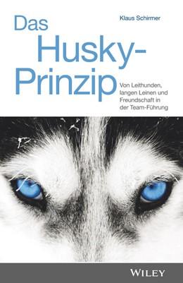 Abbildung von Schirmer   Das Husky-Prinzip   2019   Von Leithunden, langen Leinen ...