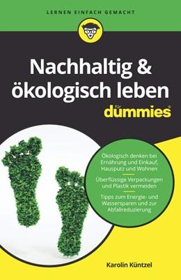 Abbildung von Küntzel   Nachhaltig & ökologisch leben für Dummies   1. Auflage   2019   beck-shop.de