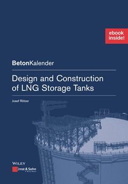 Abbildung von Rötzer   Design and Construction of LNG Storage Tanks   1. Auflage   2019   1   beck-shop.de