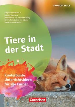 Abbildung von Günther / Hamann   Tiere in der Stadt   1. Auflage   2019   beck-shop.de