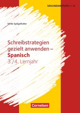 Abbildung von Spiegelhalter | Lernjahr 3/4 - Schreibstrategien gezielt anwenden | 1. Auflage | 2019 | beck-shop.de