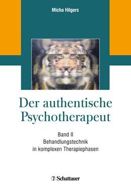 Abbildung von Hilgers | Der authentische Psychotherapeut - Band II | 1. Auflage | 2019 | beck-shop.de