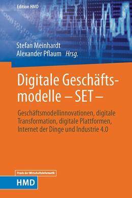 Abbildung von Meinhardt / Pflaum   Digitale Geschäftsmodelle - SET -   2019   Geschäftsmodellinnovationen, d...